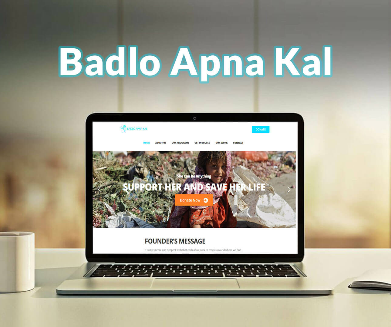Badlo Apna Kal Website Development